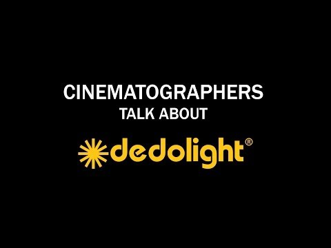 Cinematographers talk about dedolight