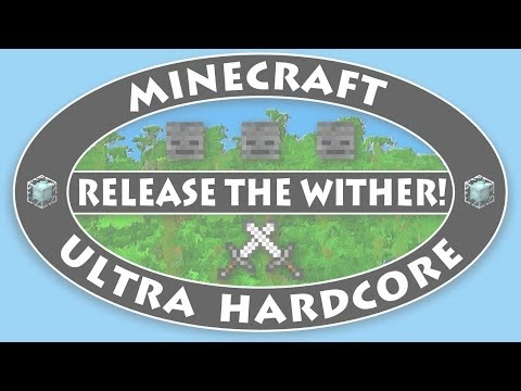"""UHC Release the Wither! // Ep2: """"Honey, I'm home"""""""