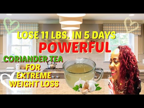 lose-11-lbs-in-5-days-||-powerful-coriander-tea-for-extremely-fast-weight-loss-results
