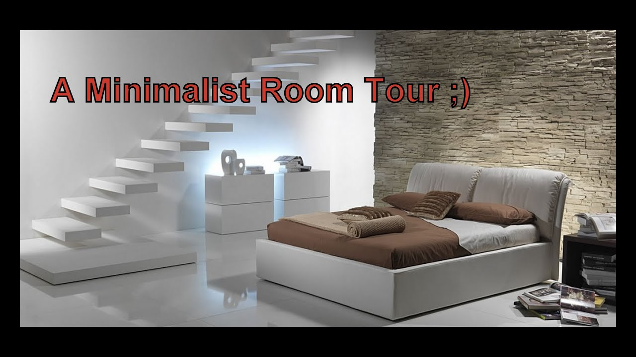 Super awesome minimalist room tour youtube for Minimalist bedroom tour