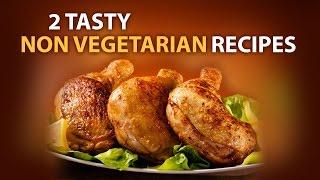 2 tasty non veg recipes jukebox