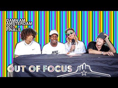 Out of Focus: Damn Am Amsterdam Finals (Aurelien Giraud, Jacopo Carozzi, Ivan Monteiro)