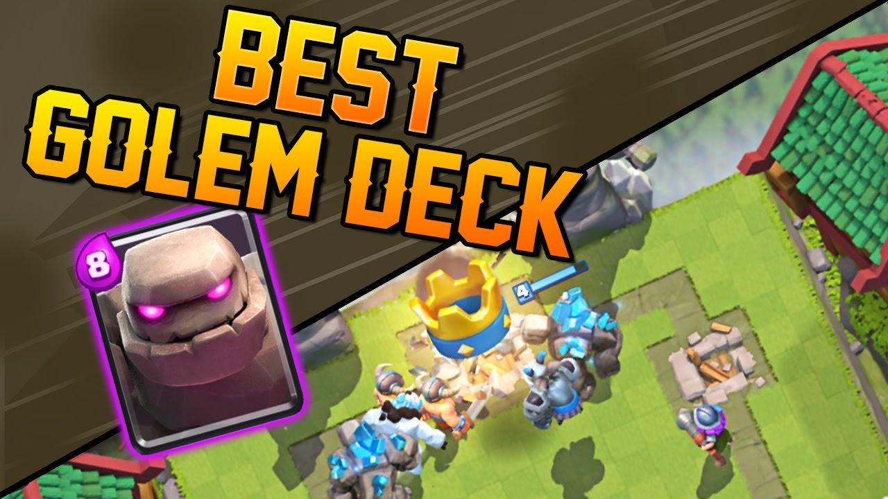 Clash royale best golem deck tips on using golem for Clash royale deck molosse
