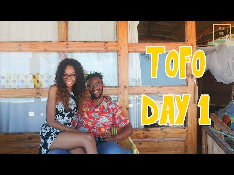 Tofo - Day 1