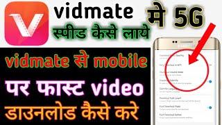 How to speed up vidmate/vidmate se mobile par fast vdo download kare screenshot 4
