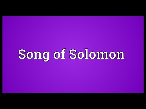 Song of Solomon Meaning