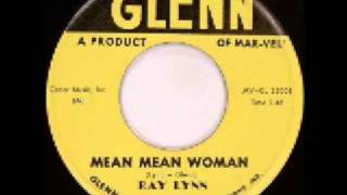 Ray Lynn - Mean Mean Woman