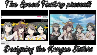 The Speed Factory presents: Designing the Kongou Sisters (The Crew 2)