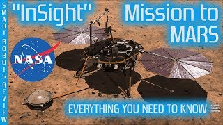 NASA InSight Mission to MARS - Everything you need to know - Smart Robots Review
