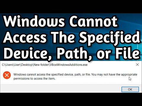 Fix: Windows Cannot Access Specified Device Path Or File You May Not Have Appropriate Permissions
