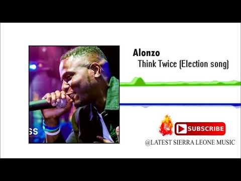 Alonzo - Think Twice (Official Audio 2018) 🇸🇱
