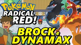 Pokémon Radical Red (Detonado - Parte 2) - Dynamax e Brock!
