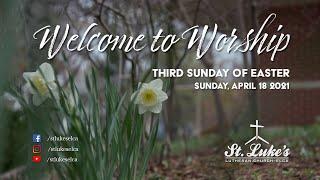 Sunday Worship | April 18th, 2021 | St Luke's Lutheran Church