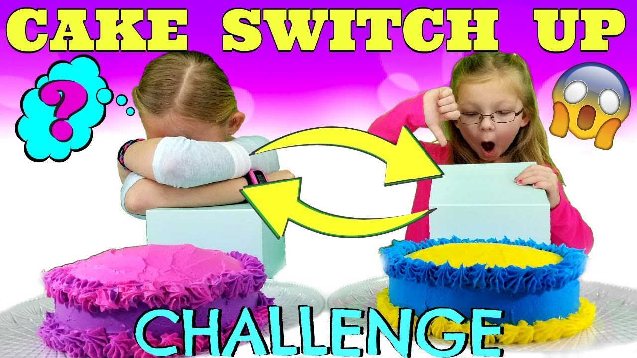 Cake Switch Up Challenge Youtube