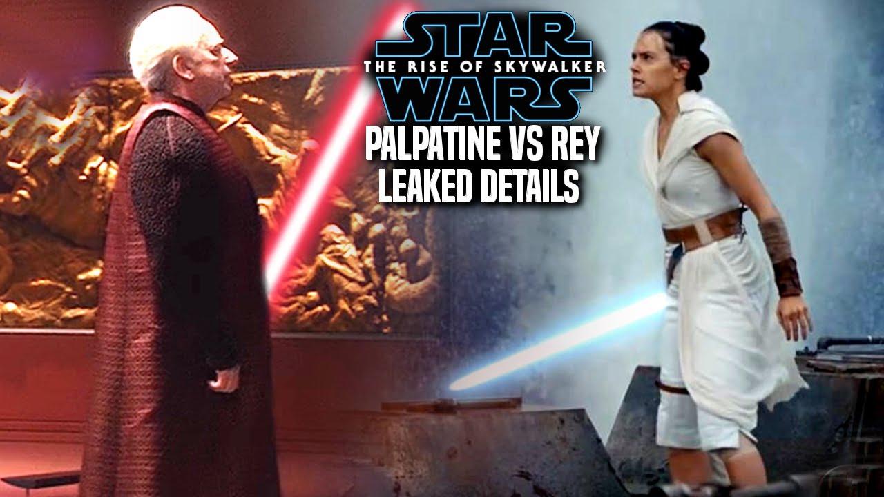 The Rise Of Skywalker Palpatine Vs Rey Leaked Details Revealed Star Wars Episode 9 Youtube
