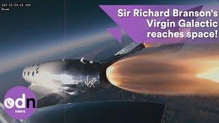 Sir Richard Branson's Virgin Galactic reaches space!