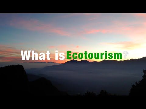 What is Ecotourism?