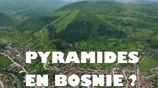 Pyramides en Bosnie ? (Le plus gros canular de l'histoire)