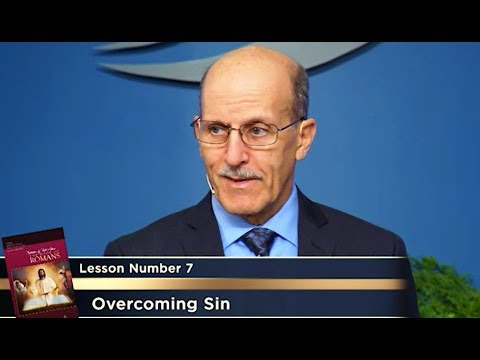 """Overcoming Sin - Romans"" - Study Hour Lesson 7 - Pastor Doug Batchelor"