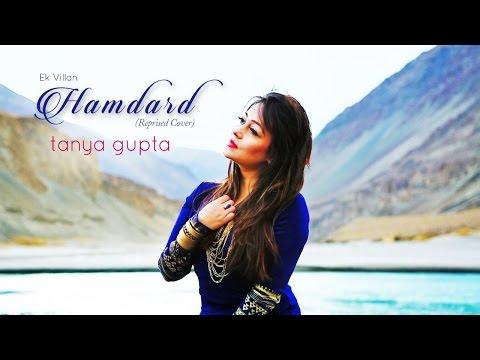 Hamdard (Reprise Cover)   Ek Villian by Tanya Gupta