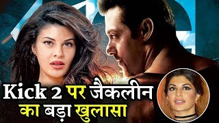 Jacqueline Fernandez's Revealing on Salman Khan Kick 2 Actress