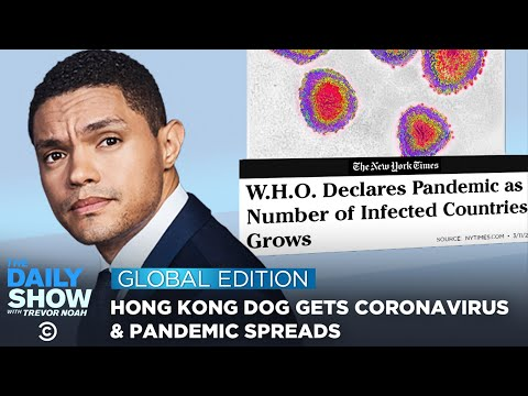 Coronavirus Fears, Democratic Primaries & Women's History Month - The Daily Show: Global Edition