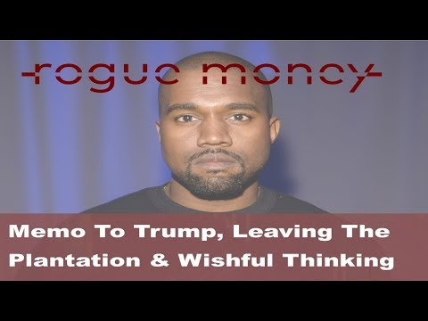Rogue Mornings - Memo To Trump, Leaving The Plantation & Wis