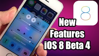iOS 8 Beta 4 New Features & Updates