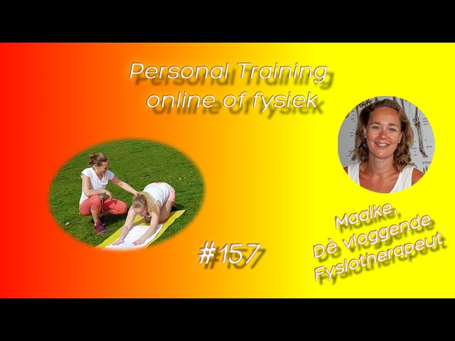 #157 Personal Training bij mij: fysiek in de praktijk in Zoetermeer of online Personal Training.