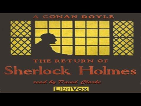 The Return of Sherlock Holmes - by Sir Arthur Conan Doyle Mp3