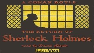 The Return of Sherlock Holmes - by Sir Arthur Conan Doyle