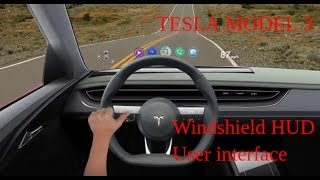 Tesla Model 3 Future Windshield HUD User Interface Introduction