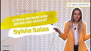 Cómo decorar una pared con stencil | Sylvia Salas