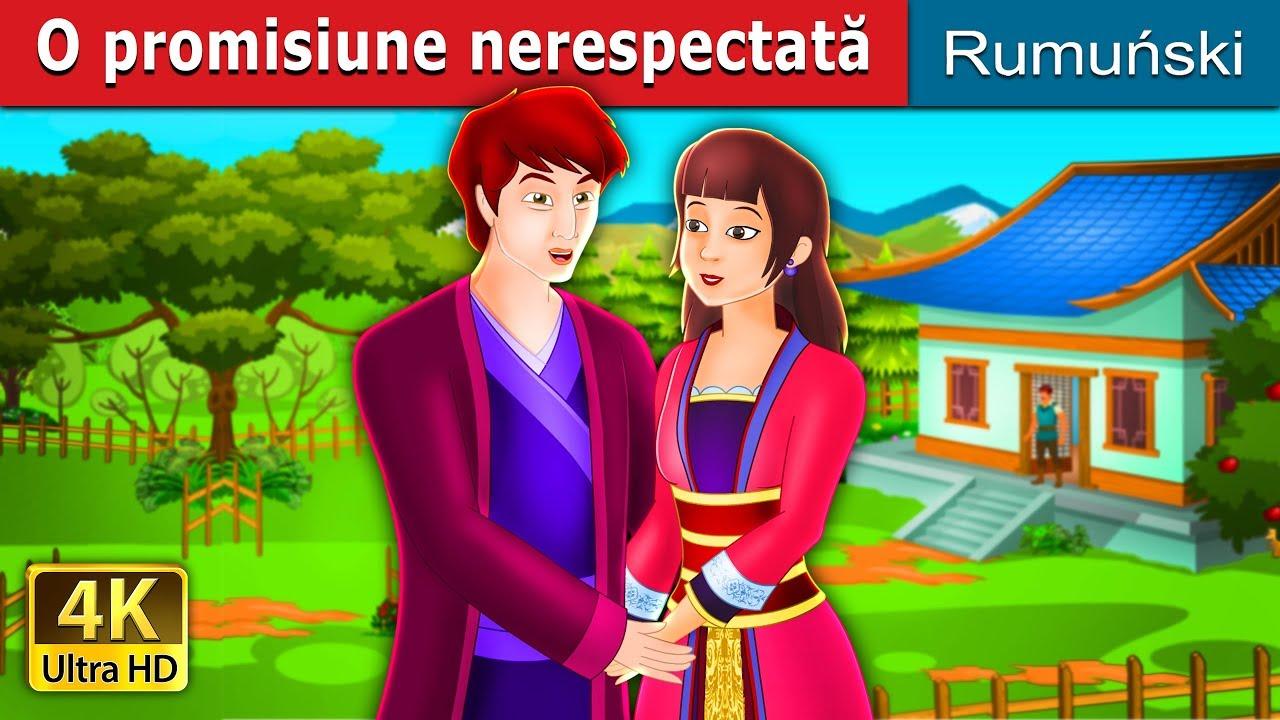 O promisiune nerespectată | An Unkept Promise Story | Povesti pentru copii | Romanian Fairy Tales