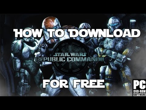 !!How To Download Star Wars Republic Commando (PC) For Free!!