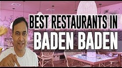 Best Restaurants and Places to Eat in Baden Baden, Germany