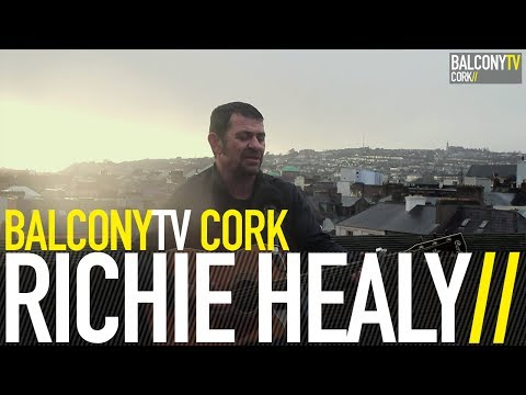 RICHIE HEALY - LAST TAXI HOME (BalconyTV)