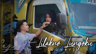 Lilakno Lungoku Versi Truck Cover By Siho Vidio Mas Izzil Project MP3