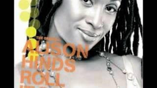 Alison Hinds - Roll It Gal (Sticky Remix)