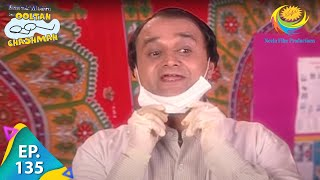 Taarak Mehta Ka Ooltah Chashmah - Ep 135 - Full Episode