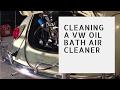 VW Beetle Air Filter - How to clean an oil bath air cleaner