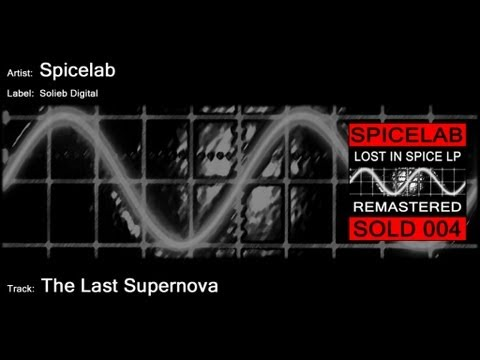 Spicelab - The Last Supernova - YouTube