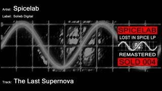 Spicelab - The Last Supernova