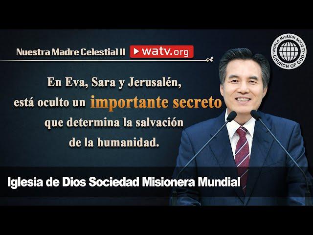 Nuestra Madre Celestial II [Iglesia de Dios sociedad misionera mundial, Ahnsahnghong, Dios Madre]