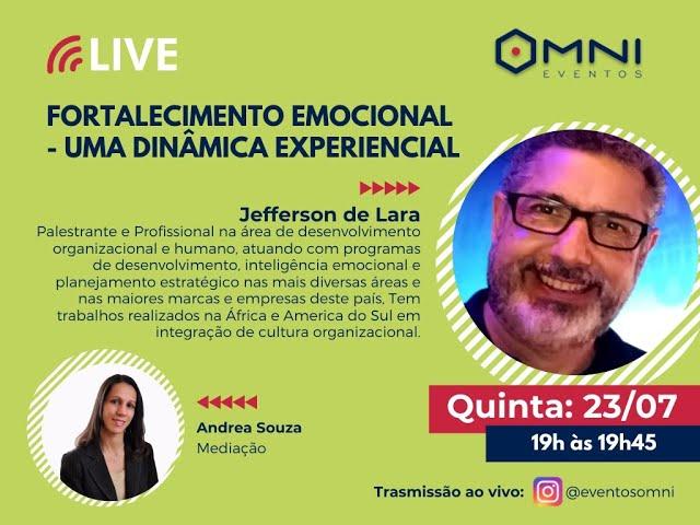 Omni Eventos - Live: Fortalecimento Emocional - Consultor Jefferson de Lara