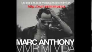 Marc Anthony - Vivir Mi Vida [Audio Full]