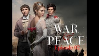 War and Peace (BBC miniseries 2016): Episode 2