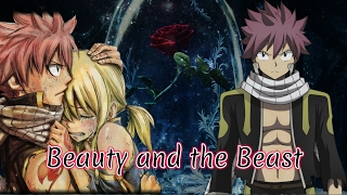 NaLu Movie: Beauty and the Beast ~ Episode 1