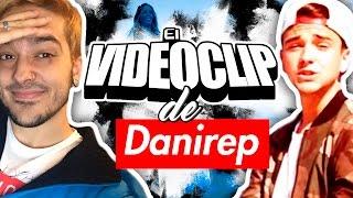 EL VIDEOCLIP DE DANIREP - YTubers Innovando.
