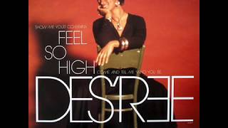 Des'Ree  - Feel So High (The Elevation Mix) (Audio)